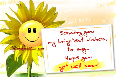 get well soon,Wishes - Inspirational Quotes, Motivational Pictures and Wonderful Thoughts