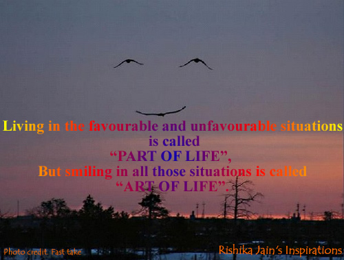 art of life quotes, thoughts and pictures - positive thinking