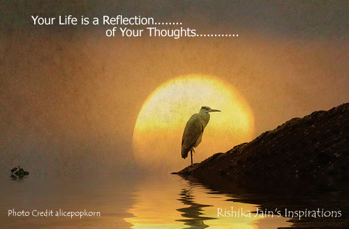 Reflection of Thoughts Quotes, Inspirational Quotes, Motivational Thoughts and Pictures