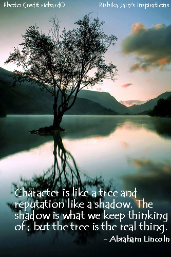 Quotes on Character is like a tree - Inspirational Quotes, Thoughts an Pictures