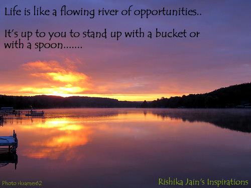 Life Quotes, Opportunity Quotes, Pictures