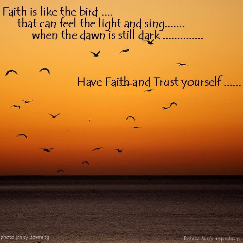 Trust Quotes, Pictures,Have Faith and Trust Yourself Inspirational Pictures and Motivational Quotes