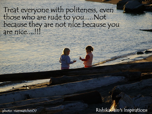 Character Quotes,Pictures , Politeness Quotes, Pictures,A Beautiful Thought on Politeness..