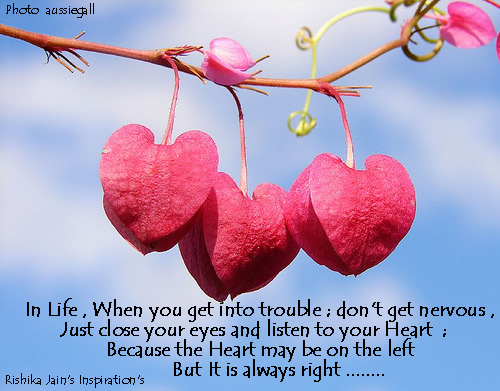 Heart Quotes, Pictures, Listen to your Heart - A Beautiful Thought, Inspirational Quotes