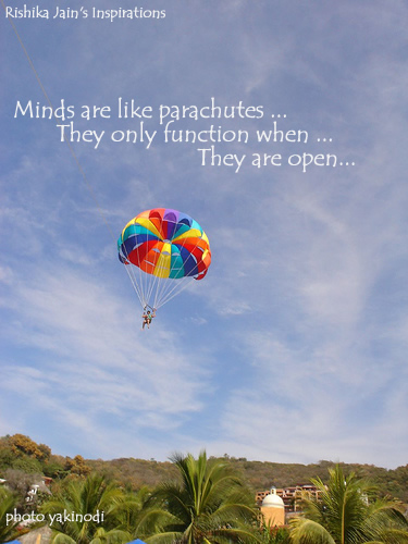 Minds are like Parachutes - Quotes and Thoughts