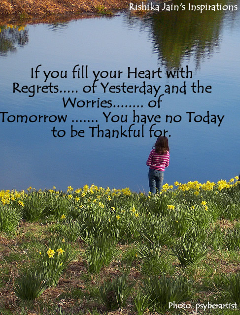 Heart Quotes - Present Quotes - regret quotes