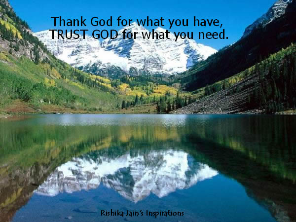 God QUOTES, Trust Quotes, Trust God for what you need. Inspirational Pictures and Quote.