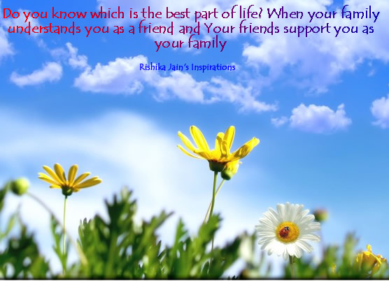 friendship quotes family quotes the best part of your
