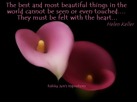 Heart Quotes , Helen Keller Quotes and Pictures, Inspirational Quotes, Motivational Thoughts and Pictures