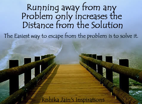 Image result for running away from problems quote