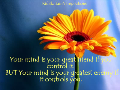 Mind Quotes, Pictures, Inspirational Pictures ,Motivational Quotes , Your Mind is Your Great Friend