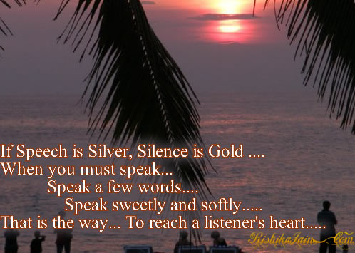 Silence Quotes , Golden Quotes, Pictures,  Inspirational Quotes , Motivational Thoughts and Pictures