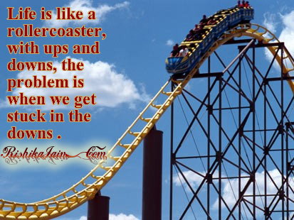 Quotes on Life,Challenges, Pictures, Roller coaster, Inspirational Quotes, Motivational Pictures and Thoughts