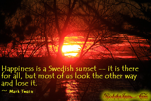 Quotes, Pictures - Mark Twain,Life ,Happiness,Swedish Sun, Inspirational Quotes, Motivational Thoughts and Pictures