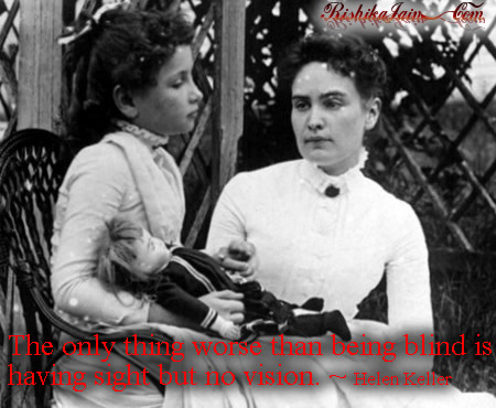 Vision Quotes, Purpose Quotes, Helen Keller Quotes, Pictures, Inspirational Quotes, Pictures and Motivational Thoughts