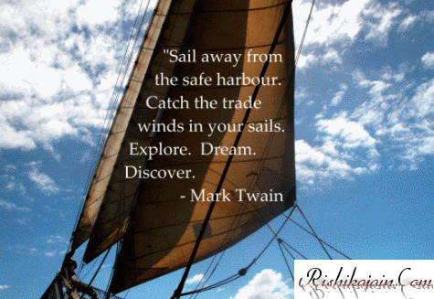 Mark Twain Quotes, Pictures,Courage Quotes , Dream Quotes, Discover Quotes, Explore Quotes,  Inspirational Pictures, Quotes and Motivational Thoughts