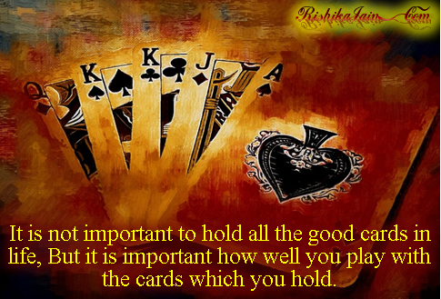 Success Quotes, Playing Quotes, Games Quotes, Pictures, Playing Cards,  Inspirational Quotes, Motivational Thoughts and Pictures