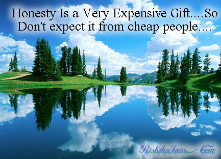 Honesty Quotes,  Truth Quotes , Expensive Quotes,  Inspirational Pictures, Motivational Thoughts and Pictures