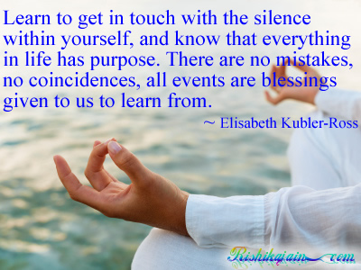 learn to get in touch with the silence elisabeth kubler
