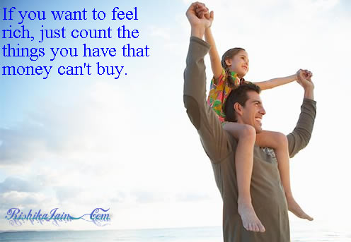 Inspirational Picture - Motivational Quote - If you want to feel rich ..