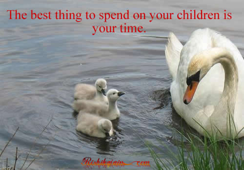 To spend on your children quotes pictures inspirational quotes