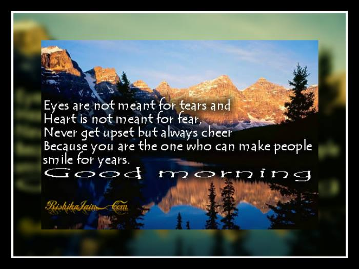 remain cheerful wish you a good morning