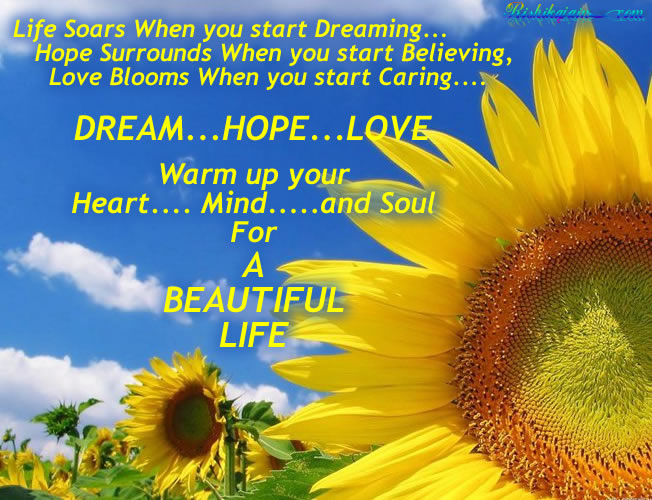 ... ,Dream,Hope,Love,Life,Heart,Mind,Soul,Beautiful Quotes ,Life Quotes