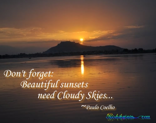 Paulo Coelho, beautiful sunsets, cloudy skies, Wisdom, Inspirational Quotes, Pictures & Motivational Thoughts