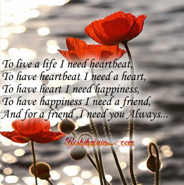 And for a friend I need you…