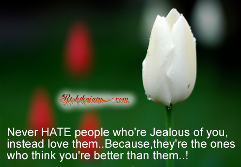 hate, jealous,Love Quotes – Insp irational Pictures, Quotes and Motivational Thoughts