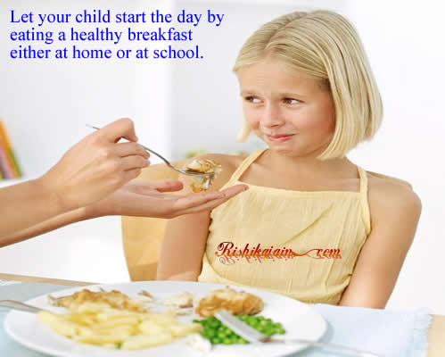 Let your child start the day by eating a healthy breakfast either at ...