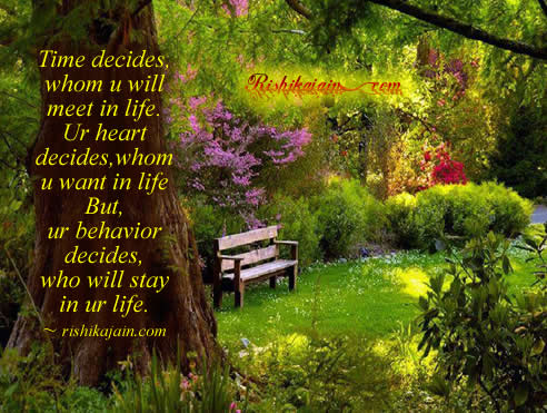 time,heart,behavior,life,Ability and Qualities - Wisdom Quotes, Pictures and Thoughts