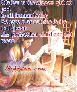 Mother Is The Biggest Gift Of God To All Human Being