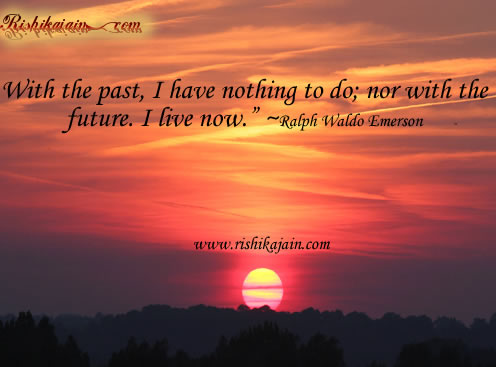 future,present,now,ralph waldo emerson,pastTime, Thoughts Quotes – Inspirational Pictures, Quotes and Motivational thought.