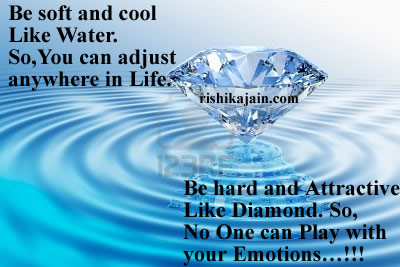 soft and cool,Emotion, hard and Attractive Like Diamond,Life - Inspirational Pictures, Quotes & Motivational Thoughts,