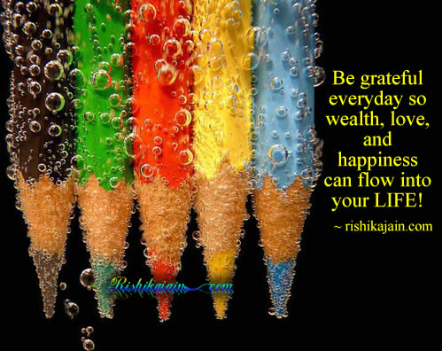 be grateful, wealth,love,happiness,thankful,Life / Learning Quotes – Inspirational Quotes, Pictures and Motivational Thought