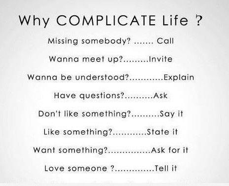 Why Complicate Life, Simplify it, Inspirational Pictures, Motivational Thoughts, Quotes