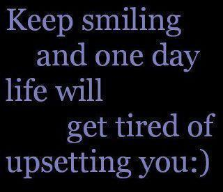 smile, inspirational quotes, pictures, motivational thoughts, life, upset