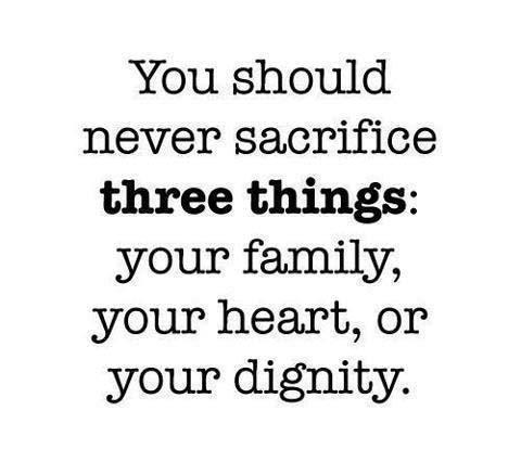 family,heart,dignity,Life / Learning Quotes – Inspirational Quotes, Pictures and Motivational Thoughts