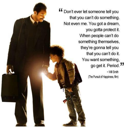 pursuit of happiness,inspirational quotes,motivational pictures,will smith