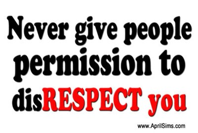Respect - Inspirational Quotes, Pictures & Motivational Thoughts , self respect