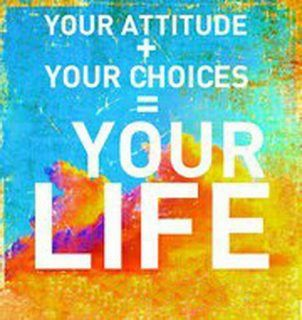 Good Morning Quotes, Wishes, Your attitude, choices Make your Life, Get inspired, Inspiring Lives, Motivating People