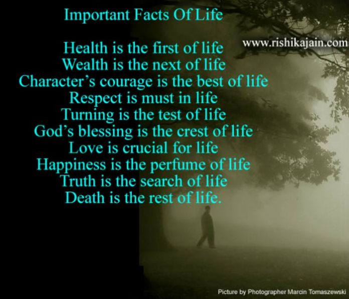 Important Facts Of Life,life Quote