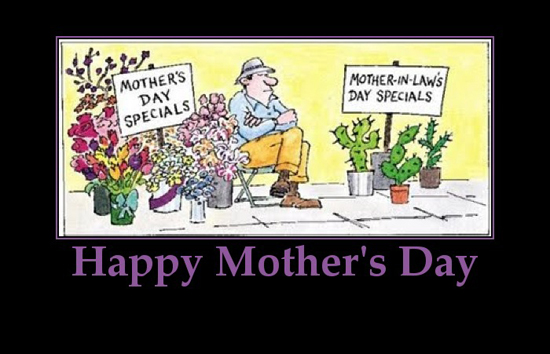 Happy mother's day ,MOTHER-IN-LAW'S DAY,Humor– Life is too short to be serious…. Inspirational & Motivational Quotes, Pictures ,funny,
