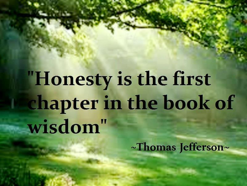 Thomas Jefferson, wisdom,Honesty ,Trust / Truth Quotes – Inspirational Pictures, Motivational Thoughts and Pictures