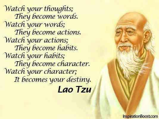 Character Quotes – Motivational Quotes, Pictures and Thoughts,habit,thought,action,Lao TZu,destiny,