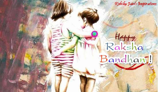 Raksha Bandhan - A Joyous Occasion to celebrate the bond of love of a brother and sister….. Inspirational Quotes, Motivational Thoughts and Pictures,2012,cards,sms,wallpaper,wishes,images,