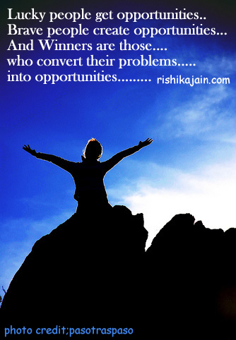 success quote,brave, opportunity,winner,problem,Ability and Qualities - Wisdom Quotes, Pictures and Thoughts