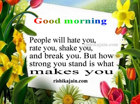 Good Morning Quote,Message ,sms,positive thinking,Good morning Inspirational Quotes, Motivational Pictures and Wonderful Thoughts