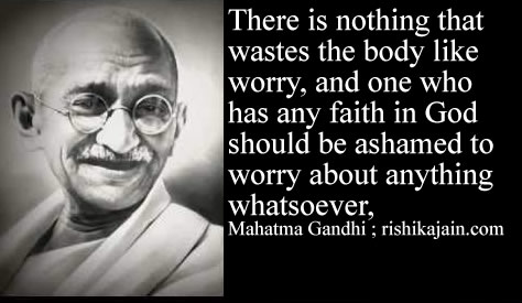 Mahatma Gandhi,quotes,worry,faith,god,Inspirational Quotes, Pictures and Motivational Thoughts